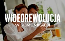wideorewolucja_w_komunikacji